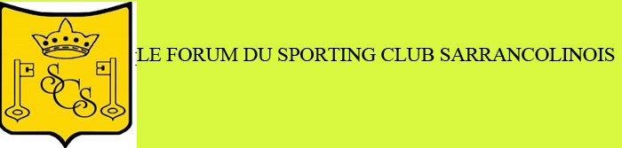Le Forum du Sporting Club Sarrancolinois